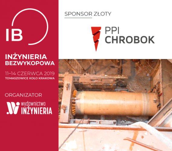 """PPI CHROBOK Złotym Sponsorem Konferencji """"INŻYNIERIA Bezwykopowa"""" 2019"""