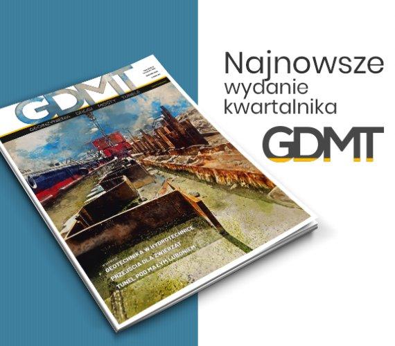 """""""GDMT geoinżynieria drogi mosty tunele"""" – przeczytaj nowe wydanie"""
