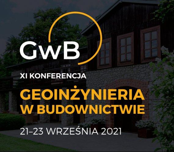 XI Konferencja Geoinżynieria w Budownictwie - zapraszamy